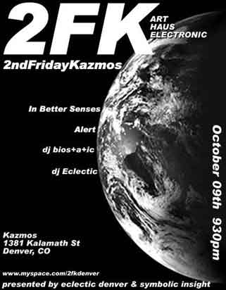 2FK Kazmos October 9 featuring In Better Senses, Alert, dj bios+a+ic, dj Eclectic