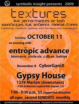textures, 2nd sundays, Oct 11 featuring entropic advance
